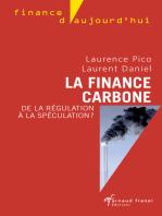 La finance carbone: De la régulation à la spéculation ?