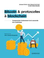 Bitcoin et protocoles à blockchain: Comprendre l'avènement de la seconde ère numérique