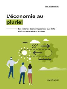 L'économie au pluriel: Les théories économiques face aux défis environnementaux et sociaux