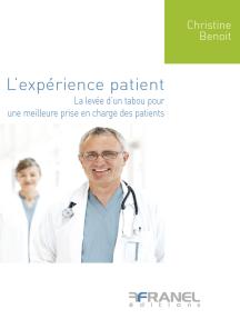 L'expérience patient: La levée d'un tabou pour une meilleure prie en charge des patients
