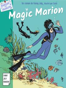 Magic Marion: Les aventures de Marion en Martinique