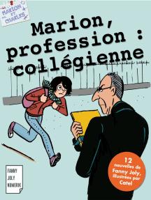 Marion, profession : collégienne: Littérature jeunesse