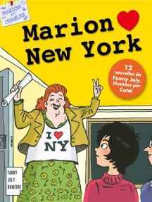 Marion loves New York: Un recueil de 12 nouvelles