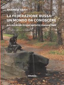 La federazione russa: un mondo da conoscere