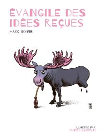Evangile des idées reçues: Recueil humoristique