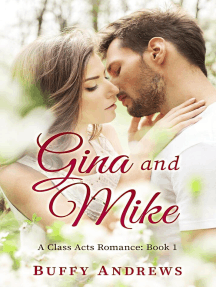 Gina and Mike: Class Acts Romance, #1