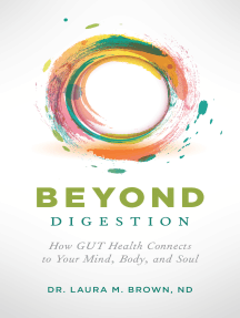 Beyond Digestion: How GUT Health Connects to Your Mind, Body, and Soul