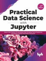 Practical Data Science with Jupyter: Explore Data Cleaning, Pre-processing, Data Wrangling, Feature Engineering and Machine Learning using Python and Jupyter (English Edition)