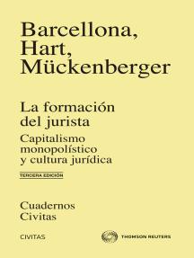 La formación del jurista: Capitalismo monopolístico y cultura jurídica