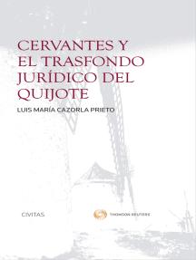 Cervantes y el trasfondo jurídico del Quijote