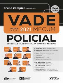 Vade Mecum Policial: Legislação selecionada para carreiras policiais