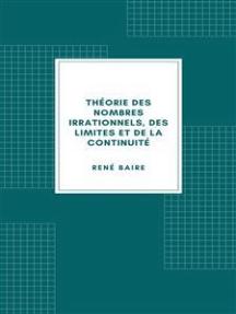 Théorie des nombres irrationnels, des limites et de la continuité