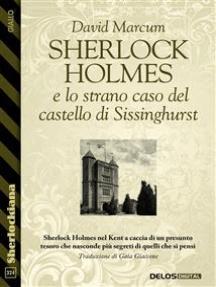 Sherlock Holmes e lo strano caso del castello di Sissinghurst