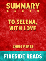 Summary of To Selena, with Love by Chris Perez