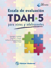 Escala de evaluación TDAH-5 para niños y adolescentes