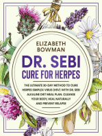 Dr. Sebi Cure for Herpes: The Ultimate 30-Day Method to Cure Herpes Simplex Virus (HSV) With Dr. Sebi Alkaline Diet Meal Plan. Cleanse Your Body, Heal Naturally and Prevent Relapse.: Dr. Sebi Diet: Road to Detox