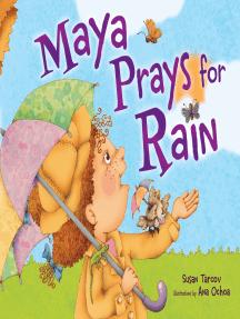 Maya Prays for Rain