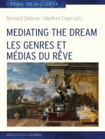 Mediating the Dream – Les genres et médias du rêve