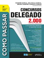 Como Passar em Concursos de Delegado: 2.000 questões comentadas