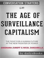 The Age of Surveillance Capitalism: The Fight for a Human Future at the New Frontier of Power by Shoshana Zuboff & Nicol Zanzarella: Conversation Starters