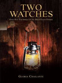 Two Watches: God Has Equipped Us to Help Each Other