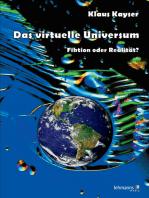 Das virtuelle Universum