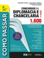 Como passar concursos diplomacia e chancelaria: 1.600 questões comentadas - 1ª fase