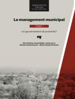 Le management municipal, Tome 1: Un gouvernement de proximité?