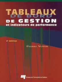 Tableaux de bord de gestion et indicateurs de performance: 2e édition