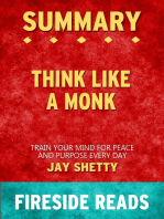 Summary of Think Like a Monk: Train Your Mind for Peace and Purpose Every Day by Jay Shetty