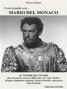 Conversando con...Mario Del Monaco