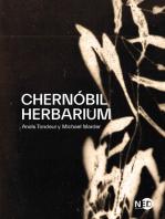 Chernóbil Herbarium: Cómo el desastre nuclear alteró las plantas, los cuerpos y la conciencia del hombre