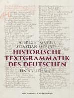 Historische Textgrammatik des Deutschen