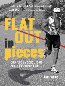 Flat Out in Pieces: Crippled by Concussion–An Athlete's Journey Back