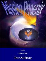 Mission Phoenix - Band 1