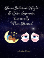 Sleep Better at Night and Cure Insomnia Especially When Stressed