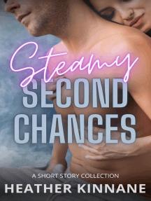 Steamy Second Chances