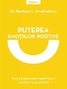 Puterea Emoțiilor Pozitive