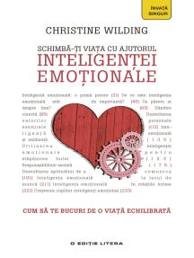 Schimbă-ți viața cu ajutorul inteligenței emoționale