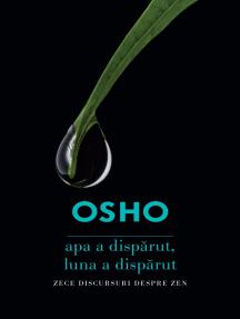 OSHO - Apa a disparut, luna a disparut