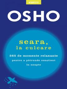 OSHO. Seara, La Culcare