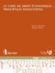 Le Code de droit économique : principales innovations