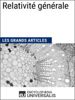 Relativité générale: Les Grands Articles d'Universalis