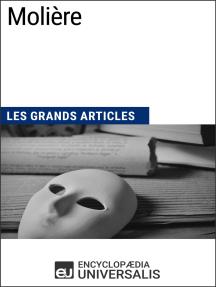Molière: Les Grands Articles d'Universalis