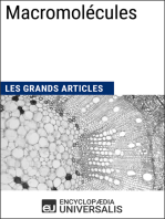 Macromolécules: Les Grands Articles d'Universalis