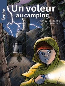 Un voleur au camping: Une histoire pour les enfants de 8 à 10 ans