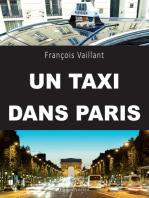 Un taxi dans Paris: Un témoignage captivant