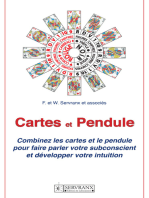 Cartes et Pendule: Combinez les cartes et le pendule pour faire parler votre subconscient et développer votre intuition