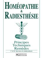 Homéopathie & Radiesthésie: Principes, techniques et remèdes