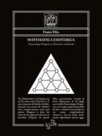 Matematica Esoterica: Numerologia Pitagorica e Chematrie cabalistiche